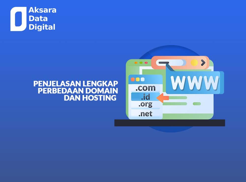 Penjelasan Lengkap Perbedaan Domain dan Hosting